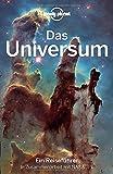Lonely Planet Reiseführer Das Universum -