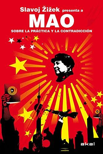Mao. Sobre la práctica y la contradicción (Revoluciones) por Slavoj Zizek