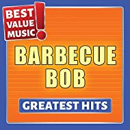 Barbecue Bob - Greatest Hits (Best Value Music)