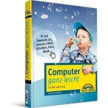 Computer ganz leicht - Der visuelle, farbige Einstieg: für Alt und Jung (Sonstige Bücher M+T)