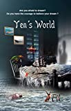 Yen's World: Are you afraid to dream? Do you have the courage to believe your dream?