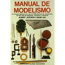 Manual de modelismo (Artes, técnicas y métodos)