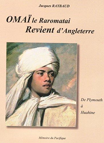 Livres Omaï le Raromatai revient d'Angleterre. (Les aventures d'OmaÏ le Raromatai. t. 2) epub pdf