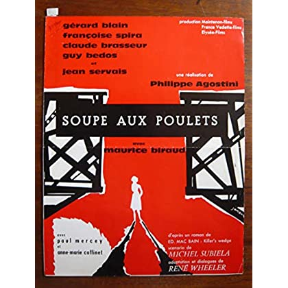 Dossier de presse de Soupe au poulet (1963) – 32x49cm - Film de Philippe Agostini avec G Blain, F Spira, C Brasseur – Photos N&B + résumé scénario – Bon état.