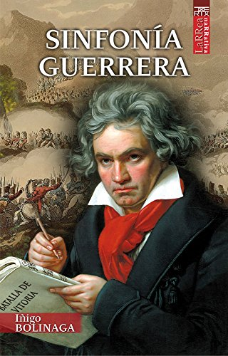 Sinfonia guerrera (Larrea) por Iñigo Bolinaga Irasuegi