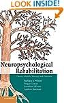 Neuropsychological Rehabilitation: Th...