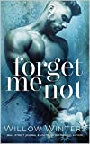 Forget Me Not by Willow Winters