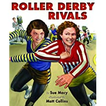 Roller Derby Rivals by Sue Macy (2014-07-01)
