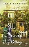 Die Frauen von Ivy Cottage von Julie Klassen