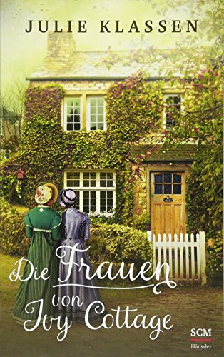 Die Frauen von Ivy Cottage (Ivy Hill)