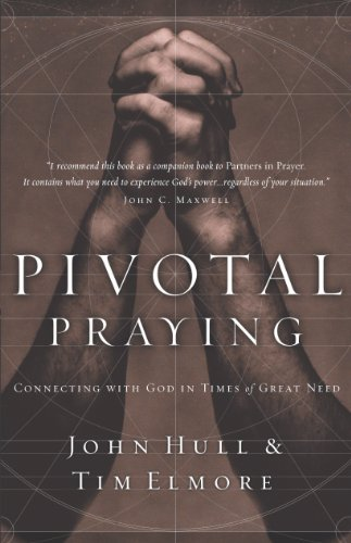 pivotal-praying-connecting-with-god-in-times-of-great-need