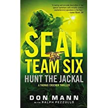 [(Seal Team Six: Hunt the Jackal)] [By (author) Don Mann ] published on (October, 2014)