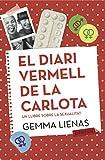El diari vermell de la Carlota: Un llibre sobre la sexualitat (LABUTXACA)