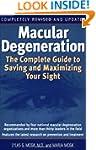 Macular Degeneration: The Complete Gu...