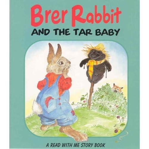 Brer Rabbit and the Tar Baby (Brer Rabbit Rebus Stories) by Lesley Smith (Illustrator) (1-Jul-2001) Paperback