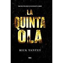La Quinta Ola (Spanish Edition) by Rick Yancey (2014-10-30)