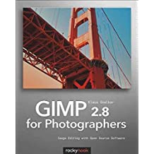 [(GIMP 2.8 for Photographers)] [By (author) Klaus Goelker] published on (June, 2013)