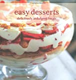 Easy Desserts: Deliciously Indulgent Treats (Cookery)