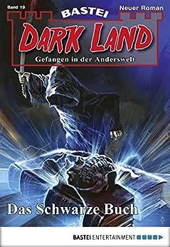 Dark Land - Folge 019: Das Schwarze Buch (Anderswelt John Sinclair Spin-off)