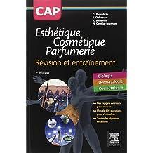 CAP Esthétique Cosmétique Parfumerie. Révision et entraînement