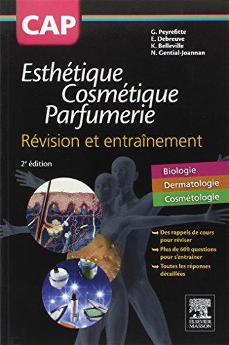 CAP Esthétique Cosmétique Parfumerie. Révision et entraînement par Gérard Peyrefitte