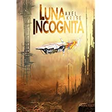 Luna incognita (German Edition)