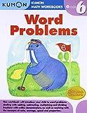 Grade 6 Word Problems (Kumon Math Workbooks)