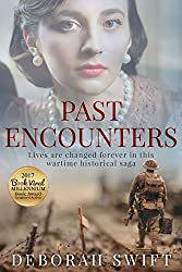 Past Encounters: Lives are changed forever in this wartime historical saga...