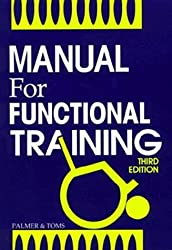 Manual for Functional Training by Lynn M. Palmer (1992-01-02)