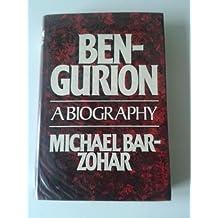 Ben-Gurion by Michael Bar-Zohar (1978-10-19)
