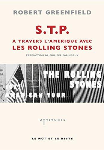 STP : A travers l'Amérique avec les Rolling Stones