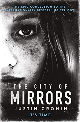 The City of Mirrors (The Passage Trilogy Book 3) (English Edition) -