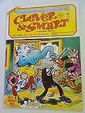 CLEVER UND SMART Comic ALbum II. Auflage Nr. 41, Die Spritze her - der Fall ist schwer !