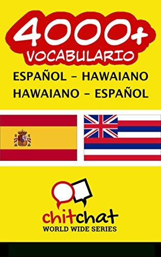 4000+ Español - Hawaiano Hawaiano - Español vocabulario por Jerry Greer