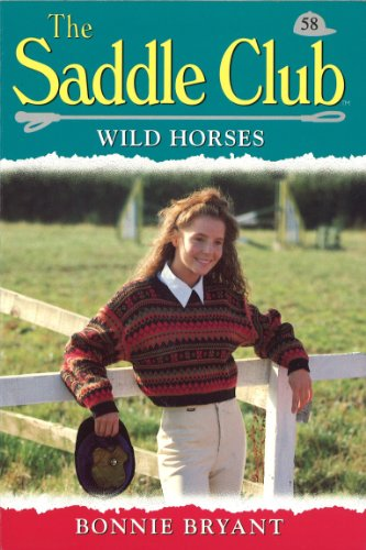 Saddle Club 58: Wild Horses (Saddle Club - Halloween Penguin Club