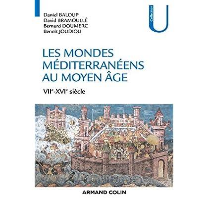 Les mondes méditerranéens au Moyen Âge - VIIe-XVIe siècle