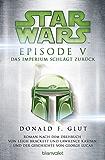 Star Wars - Episode V: Das Imperium schlägt zurück - Roman nach dem Drehbuch von Georg Lucas