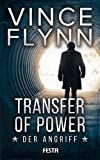 Transfer of Power - Der Angriff (Mitch Rapp 3)