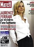 PARIS MATCH N°3186 10 JUIN 2010 LAURENCE FERRARI/ MAI-JUIN 1940/ DE GAULLE/ BLOCUS GAZA/ MAREE NOIRE/ BILL CLINTON & DOUSTE-BLAZY/ MICHAEL YOUN/ THON ROUGE/ GAULTIER