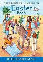 The Lion Storyteller Easter Book: A Storyteller Book