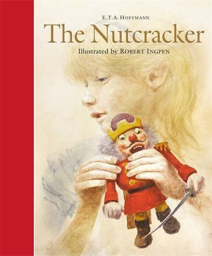 The Nutcracker (Templar Classics: Ingpen) by ETA Hoffmann (2016-09-08)
