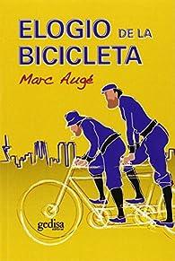 Elogio de la bicicleta par Marc Augé