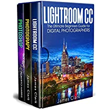 Photography In A Bundle: Lightroom CC +DSLR  Photography+Photoshop (English Edition)
