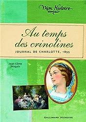 Au temps des crinolines: Journal de Charlotte Renaudier, 1855