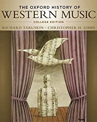 The Oxford History of Western Music: College Edition by Richard Taruskin (2012-01-25)
