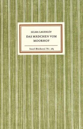 Buchseite und Rezensionen zu 'Das Mädchen vom Moorhof' von Selma Lagerlöf