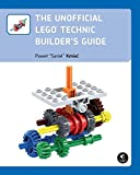 The Unofficial LEGO Technic Builder′s Guide