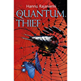 The Quantum Thief (Jean le Flambeur Book 1)