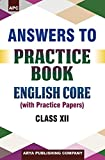Answer to Practice Book English Core (With Practice Papers) Class XII