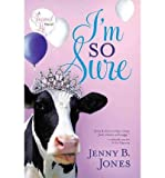 download ebook [ [ i'm so sure (charmed life) - ips by(jones, jenny b )](author)[paperback] pdf epub